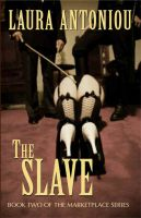 Cover for 'The Slave (Book Two of The Marketplace Series)'