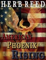 Cover for 'American Phoenix Rising'