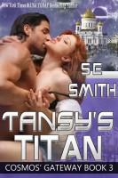 S. E. Smith - Tansy's Titan: Cosmos' Gateway Book 3