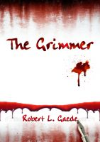 Cover for 'The Grimmer'