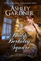 Cover for 'A Body in Berkeley Square (Captain Lacey Regency Mysteries #5)'