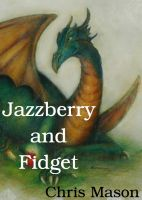 Cover for 'Jazzberry and Fidget'