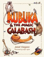Cover for 'Kubuka & The Magic Calabash'