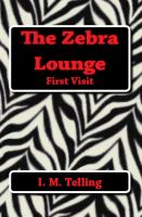 Cover for 'The Zebra Lounge First Visit'