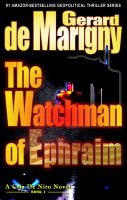 Cover for 'The Watchman of Ephraim (Cris De Niro, Book 1)'