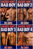 Cover for 'Dangerous Daddy's Bad Boy 1 - 4'