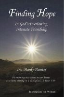 Cover for 'Finding Hope In God's Everlasting Intimate Friendship'