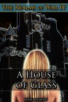 Cover for 'The Realms of War 4: A House of Glass (Fantasy Troll, Ogre, Goblin Gangbang Sex Erotica)'