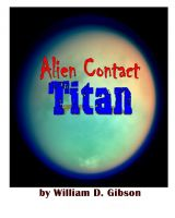 Cover for 'Alien Contact : Titan'