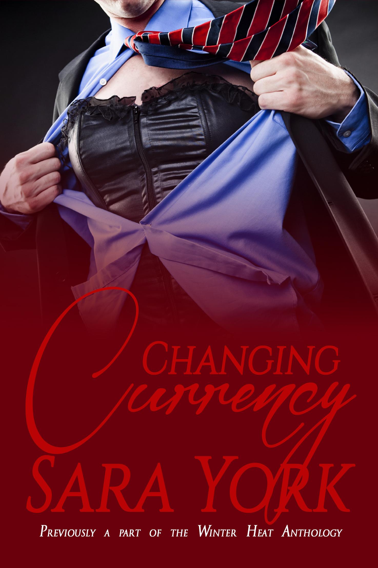 Sara York - Changing Currency