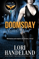 Lori Handeland - Doomsday Can Wait (The Phoenix Chronicles Book 2)