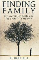 Cover for 'Finding Family: My Search for Roots and the Secrets in My DNA'
