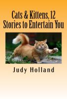 Cover for 'Cats & Kittens, 12 Stories to Entertain You'
