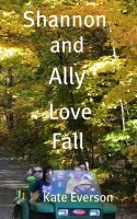 Cover for 'Shannon and Ally Love Fall'