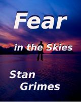 Cover for 'Fear In The Skies'