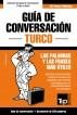 Guía de Conversación Español-Turco y mini diccionario de 250 palabras by Andrey Taranov