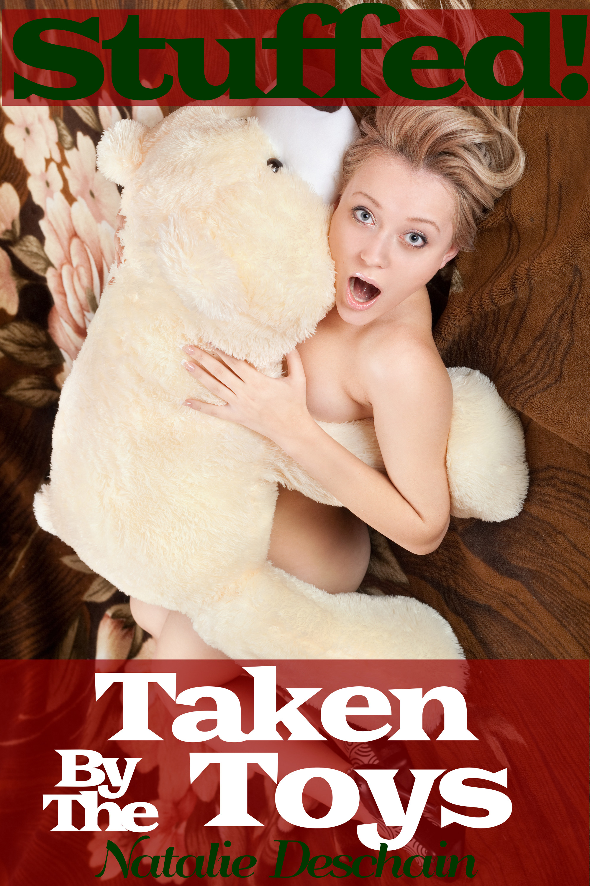 Natalie Deschain - Stuffed! Taken by the Toys (Paranormal Holiday Gangbang)