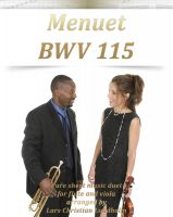 Cover for 'Menuet BWV 115 Pure sheet music duet for flute and viola arranged by Lars Christian Lundholm'