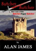 Cover for 'Butcher Butcher: The Case of the Butcher-Paper Butcher'