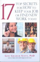 Cover for '17 Top Secrets to Keep Your Job or Find New Work Today'