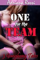 Cover for 'One for the Team (Gangbang Erotica Bundle)'