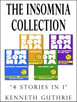 Cover for 'The Insomnia Collection (Stories 1-4)'