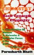 Basic concepts of chemistry by purusharth bhatt