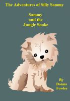 Cover for 'The Adventures of Silly Sammy Sammy and the Jungle Snake'
