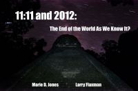 Cover for '11:11 and 2012: The End of the World As We Know It?'