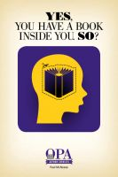 Cover for 'Yes, You Have a Book Inside You. So?'