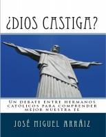 ¿Dios castiga?: Un debate entre hermanos católicos para comprender