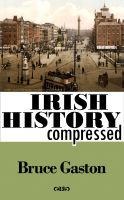 Cover for 'Irish History Compressed'