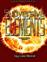 Cover for 'Subversive Elements (The Latelian Cycle Volume II)'