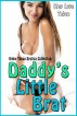 Daddy's Little Brat: Kinky Taboo Erotica Collection by Step Love Taboo
