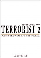 Cover for 'Terrorist 2: Punish the Weak and the Wicked!'