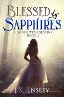 Cover for 'Blessed by Sapphires'