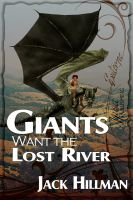 Cover for 'Giants Want the Lost River'