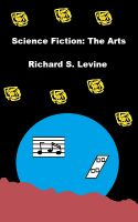 Cover for 'Science Fiction: The Arts'
