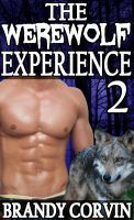 Cover for 'The Werewolf Experience 2: M/f/MMM Paranormal Erotica'