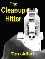 Cover for 'The Cleanup Hitter'