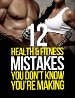 Cover for '12 Health and Fitness Mistakes You Don't Know You're Making'