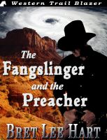 Cover for 'The Fangslinger and the Preacher'
