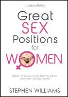 Cover for 'Great Sex Positions For Women: Unleash The Tigress in You and Satisfy You and Your Partner With These Sexy Positions'