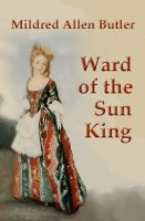 Cover for 'Ward of the Sun King'