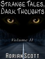 Cover for 'Strange Tales, Dark Thoughts volume II'