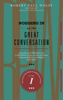 Cover for 'Nodding In On The Great Conversation: Juvenilia and Published and Unpublished Essays on David Hume, Immanuel Kant, and Higher Education'