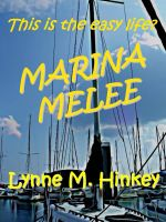 Cover for 'Marina Melee'