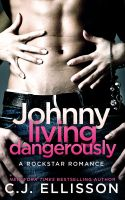 Red Hot Publishing - Johnny Living Dangerously