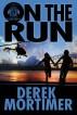 On the Run by Derek Mortimer