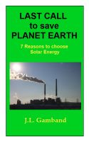 Cover for 'Last Call to save Planet Earth: Solar Energy'